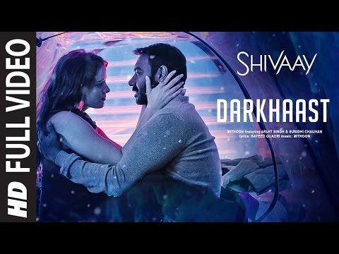 DARKHAAST LYRICS - Shivaay | Arijit Singh, Sunidhi Chauhan