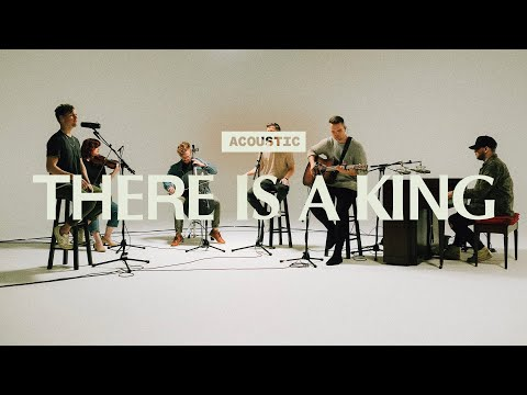 There Is A King  Acoustic  Elevation Worship
