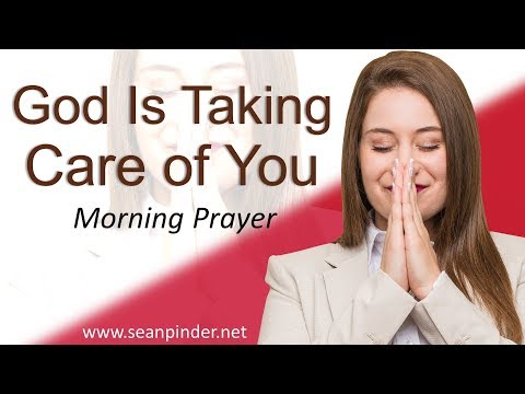 PSALM 23 - GOD IS TAKING CARE OF YOU - MORNING PRAYER (video)