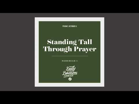 Standing Tall Through Prayer - Daily Devotion