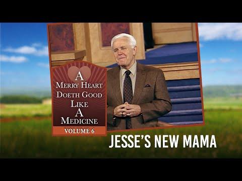 Merry Heart: Jesse's New Mama  Jesse Duplantis