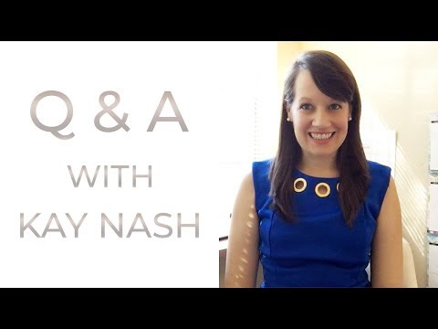 Question & Answers with Kay