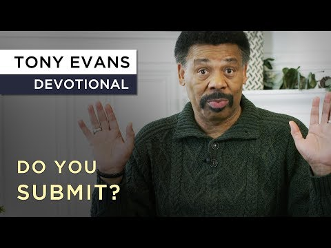 Kingdom Men Submit  Devotional by Tony Evans