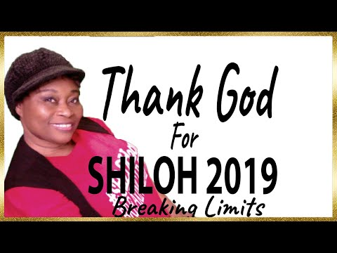 Giving God The Glory For Shiloh 2019 Breaking Limits