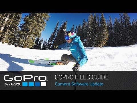 GoPro Field Guide: HERO4 Camera Software Update