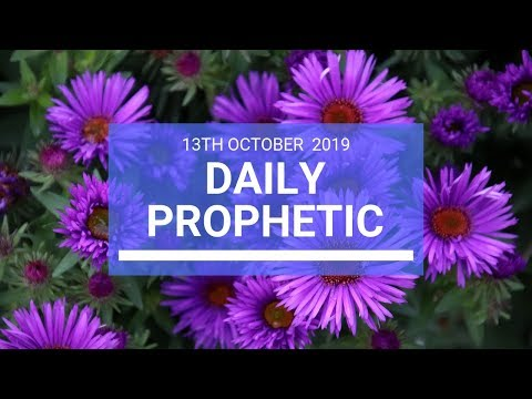 Daily Prophetic 13 October Word 2