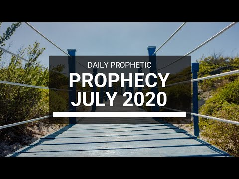 Prophetic Word for July 2020