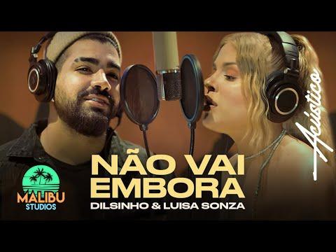 Malibu Acústico || Dilsinho e Luísa Sonza - Não Vai Embora (Acústico)