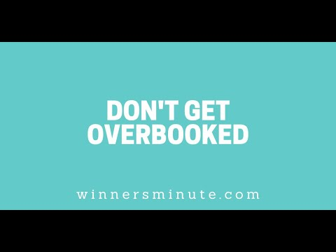 Dont Get Overbooked // The Winner's Minute With Mac Hammond