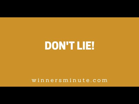 Don't Lie! // The Winner's Minute With Mac Hammond
