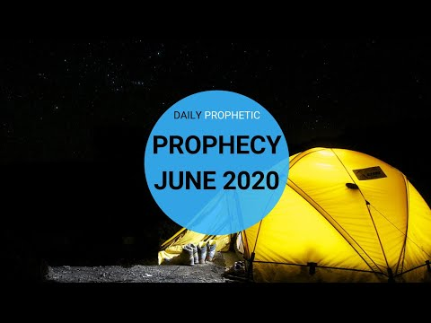 Prophecy for June 2020
