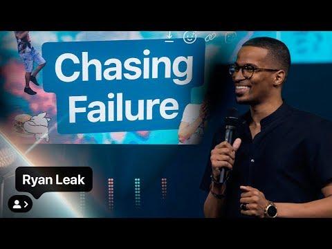 Chasing Failure  Ryan Leak  YTHX19