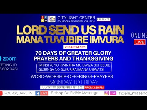 FOURSQUARE TV  70 DAYS OF GREATER GLORY - DAY  16  WITH BISHOP DR. FIDELE MASENGO - 20.07.2021