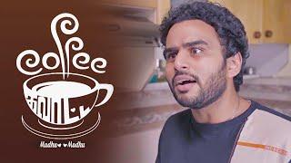 Coffee Galatta | Reality Life of Boyfriend | Mirchi Vijay's Tamil comedy