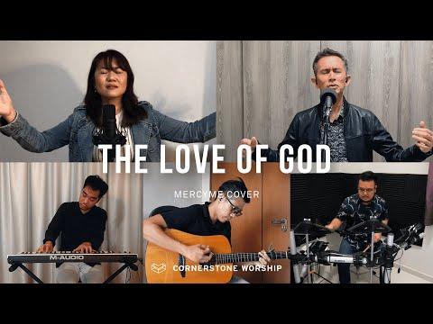 The Love of God (MercyMe) - Elizabeth Sia  Cornerstone Worship