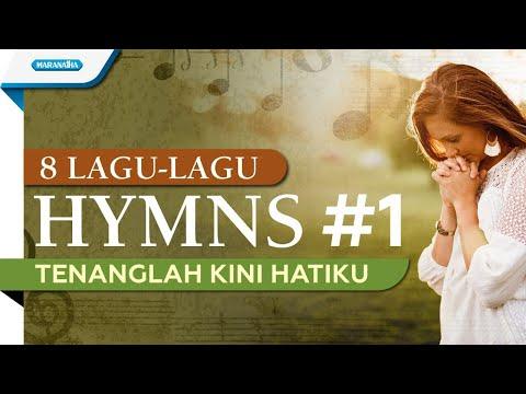 8 Lagu Lagu Hymns 1 - Tenanglah Kini Hatiku - Herlin Pirena (with lyric)