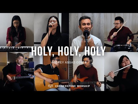Holy, Holy, Holy (Audrey Assad) - Esther Lo Lay Yi  Cornerstone Worship