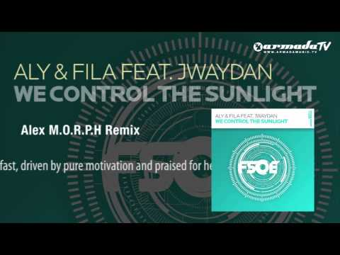 Aly & Fila feat. Jwaydan - We Control The Sunlight (Alex M.O.R.P.H. Remix) - UCGZXYc32ri4D0gSLPf2pZXQ