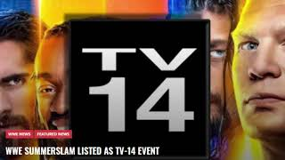 WWE SUMMERSLAM LISTED AS TV-14 EVENT! WWE TV 14 RETURNS BREAKING NEWS!