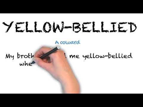 Yellow-Bellied - English Idioms