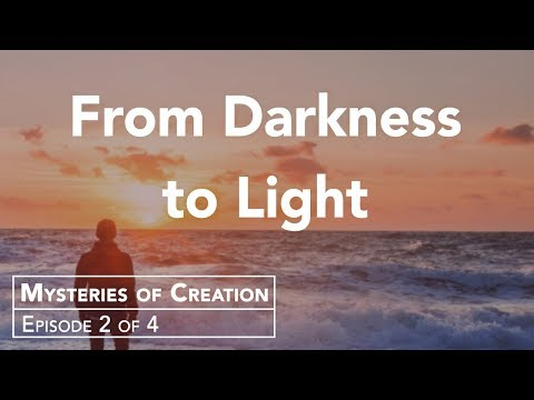 How Can God Bring Light Out of Darkness?
