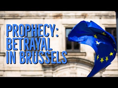 Prophecy: Betrayal in Brussels  A Call to Pray