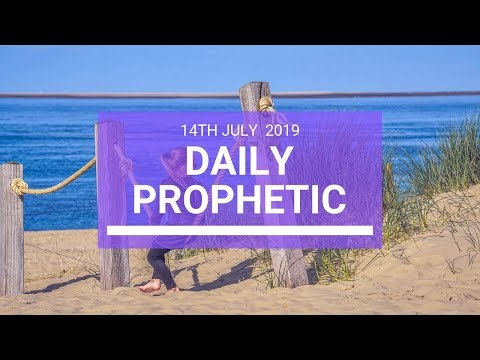 Daily Prophetic 14 July Word 3