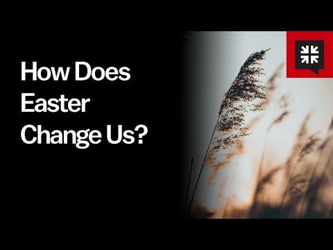 How Does Easter Change Us? // Ask Pastor John