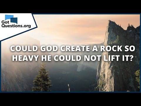 Could God create a rock so heavy He could not lift it?  GotQuestions.org
