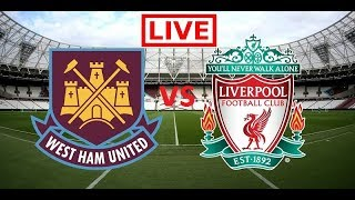 West Ham vs Liverpool live | English Commentary