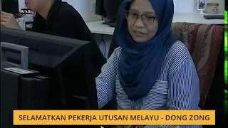 Selamatkan pekerja Utusan Melayu - Dong Zong