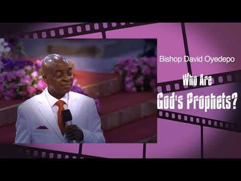 Bishop yedepo  Short Word Takes  Who Are God's Prophets?