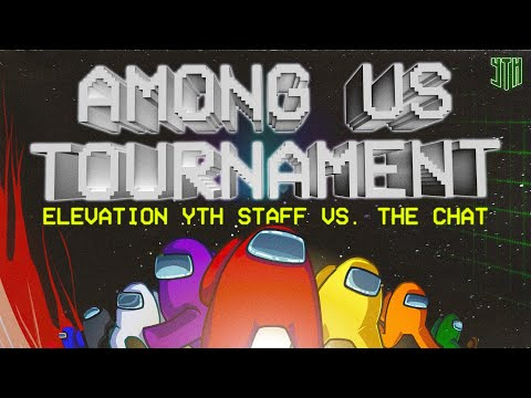 Among Us Elevation YTH Staff vs Chat  Elevation YTH  Elevation eSports