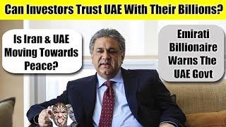 UAE News Updates: UAE & Iran Talk Peace as UAE Business Houses & Investors Losing Faith In UAE