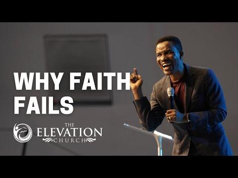 The Elevation Church Online Service // Why Faith Fails // Pastor Godman Akinlabi // July 25th, 2021