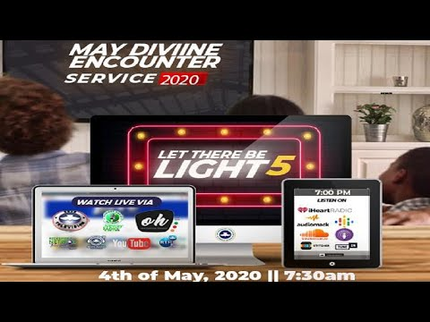 RCCG MAY 2020 DIVINE ENCOUNTER - LET THERE BE LIGHT 5