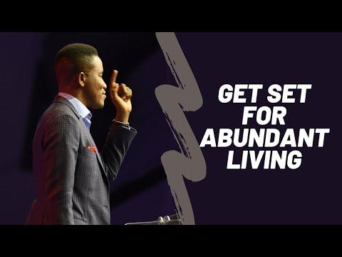 Get Set for Abundant Living I Pastor Godman Akinlabi