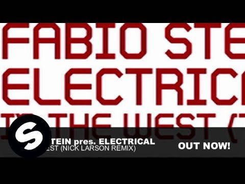 Fabio Stein pres. Electrical - In The West (Nick Larson Remix) - spinninrec