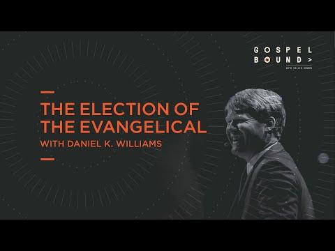 Daniel K. Williams  The Election of the Evangelical  Gospelbound
