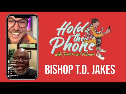 Hold The Phone feat. Bishop T.D. Jakes