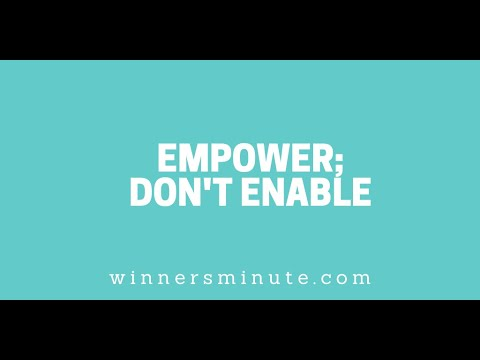 Empower; Dont Enable // The Winner's Minute With Mac Hammond