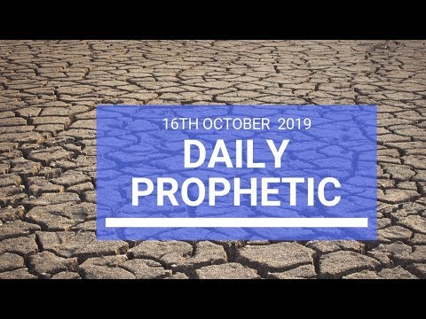 Daily Prophetic 16 October Word 2