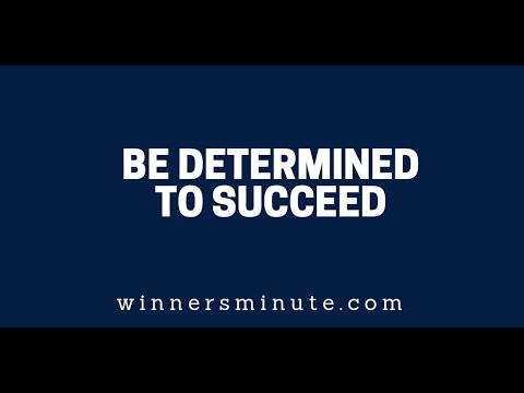Be Determined to Succeed  The Winner's Minute With Mac Hammond