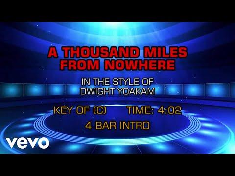 Dwight Yoakam - A Thousand Miles From Nowhere (Karaoke) - UCQHthJbbEt6osR39NsST13g