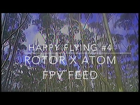 Happy Flying #4 Rotor X Atom. FPV feed. - UC3ioIOr3tH6Yz8qzr418R-g