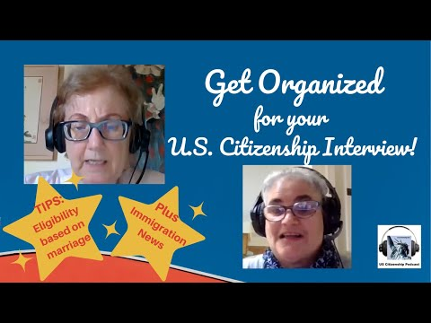 Get Organized for your U.S. Citizenship Interview