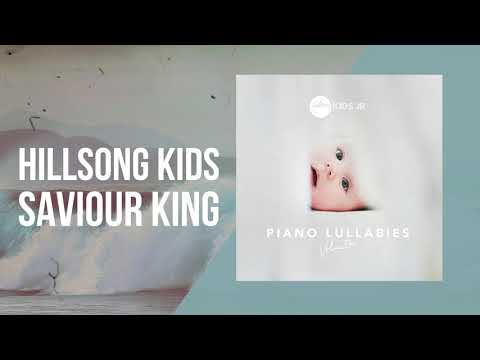 Saviour King - Piano Lullabies Vol. 1 - Hillsong Kids Jr.