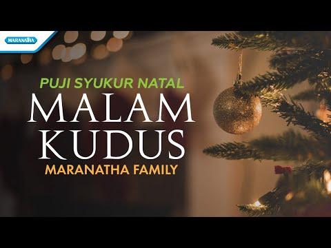 Maranatha Family - Puji Syukur Natal - Malam Kudus (wtih lyric)