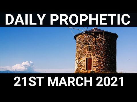 Daily Prophetic 21 March 2021 1 of 7
