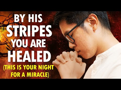 By HIS STRIPES You Are HEALED (this is your night for a miracle) - Communion Service